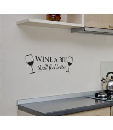 Wine a bit, decorative wall art stickers.