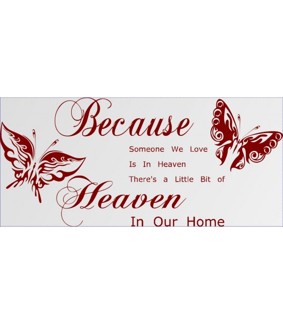 Because Someone We Love Is In Heaven quotes sayings words home decor wall sticker.
