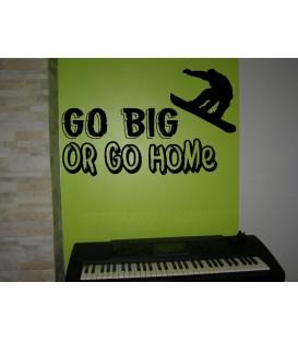 Go big or go home skateboard sport motto vinyl wall art sticker, kids bedroom giant wall decal UK.