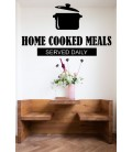 Home cooking meals served daily kitchen wall decal.