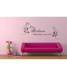 If you believe anything is possible flower pattern wall decal.